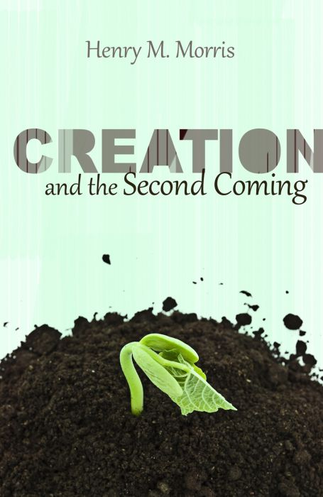 Creation and the Second Coming (Download)