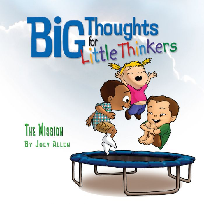 Big Thoughts for Little Thinkers: The Mission (Download)