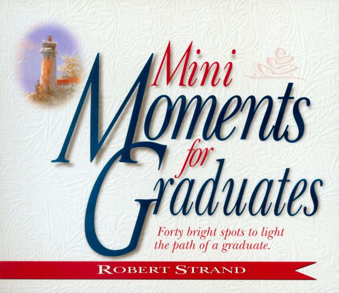 Mini Moments for Graduates (Download)