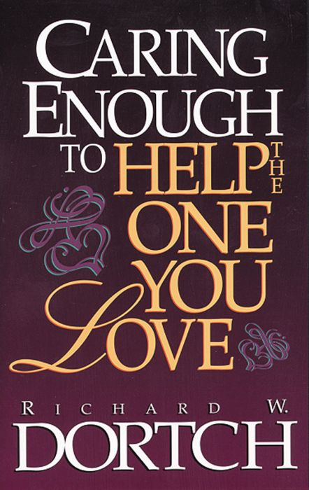 Caring Enough to Help the One You Love (Download)
