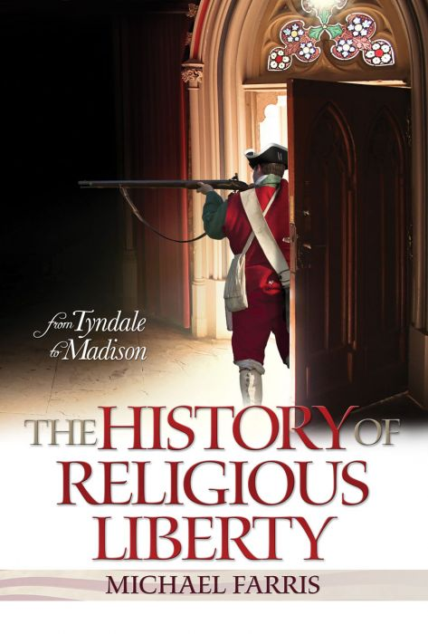 The History of Religious Liberty (Download)