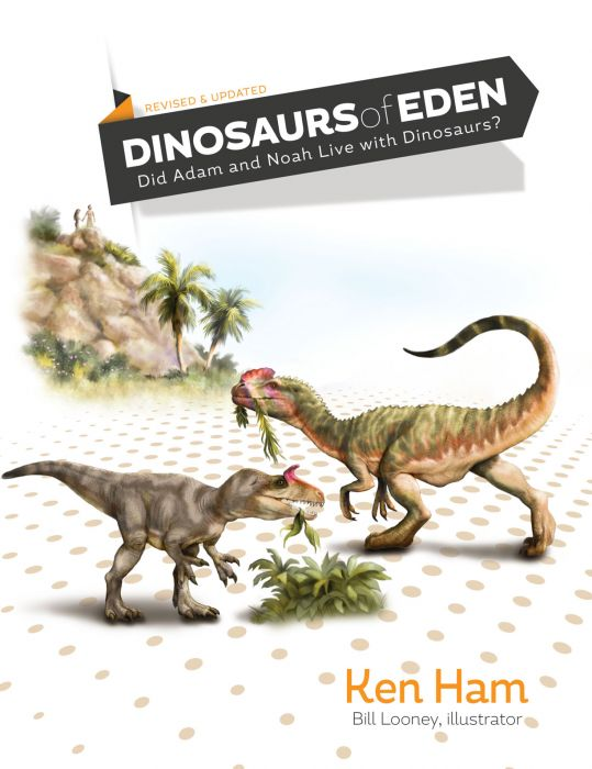 Dinosaurs of Eden (Revised & Expanded)
