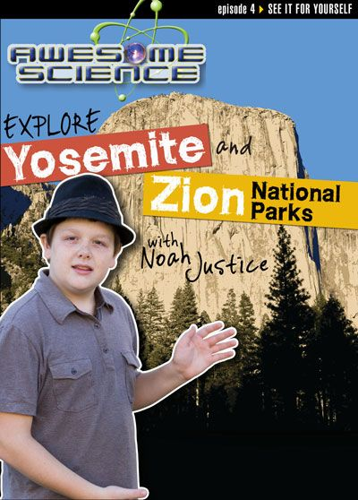Explore Yosemite and Zion National Parks with Noah Justice