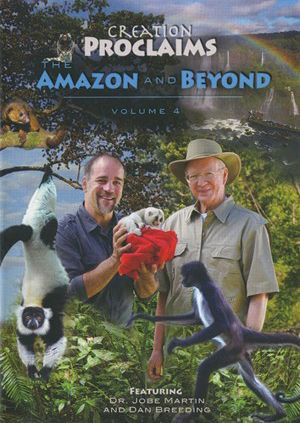 Creation Proclaims: The Amazon and Beyond