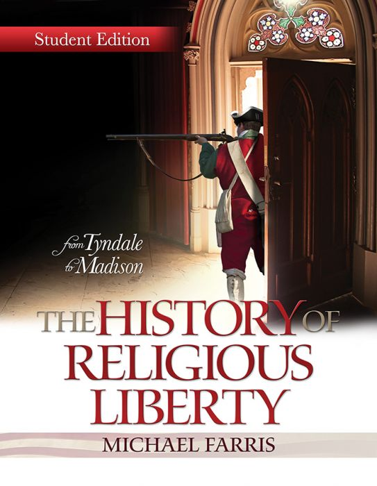 The History of Religious Liberty (Student Edition - Download)