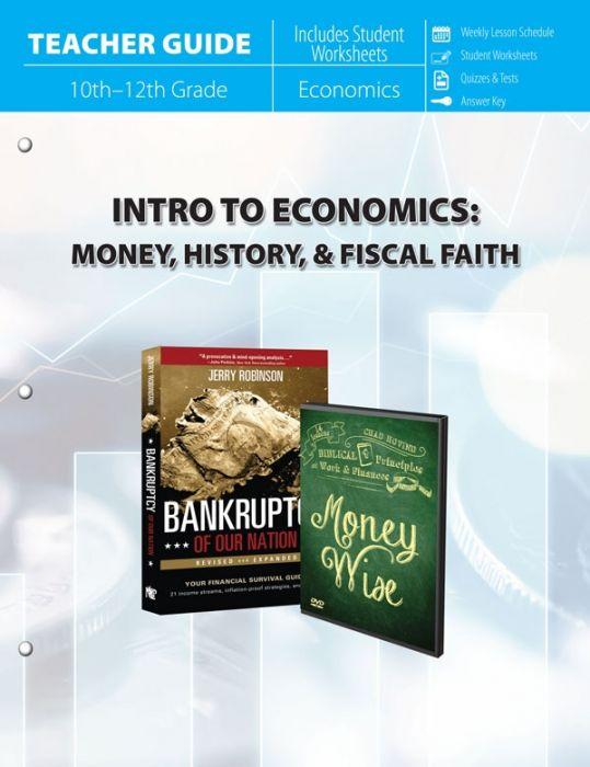 Intro to Economics : Money, History & Fiscal Faith (Teacher Guide - Download)