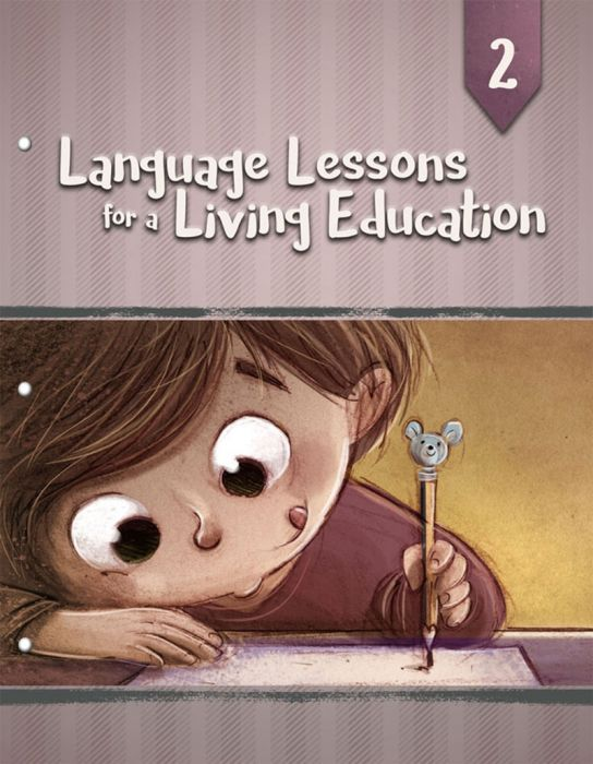 Language Lessons for a Living Education 2 (Download)