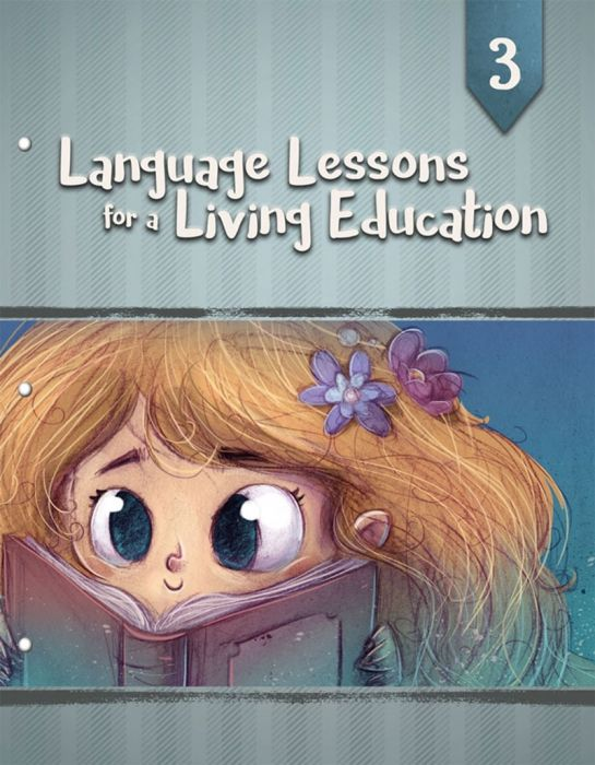 Language Lessons for a Living Education 3 (Download)