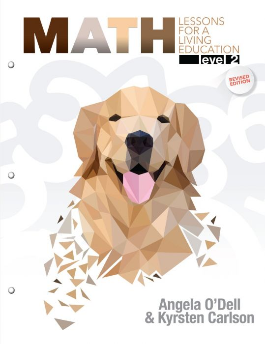 Math Lessons for a Living Education: Level 2