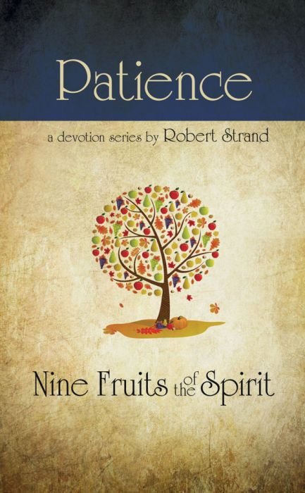 Nine Fruits of the Spirit: Patience (Download)