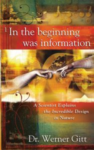In the Beginning Was Information (Download)