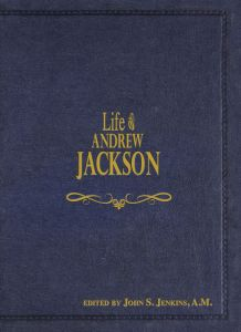 Life of Andrew Jackson (Download)