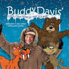 Buddy Davis' Cool Critters of the Ice Age