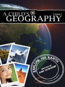 A Child's Geography Vol. 1: Explore His Earth (Download)