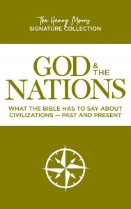 God & The Nations (The Henry Morris Signature Collection)