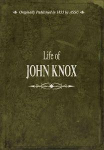 Life of John Knox (Download)