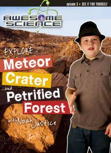 Explore Meteor Crater and Petrified Forest with Noah Justice