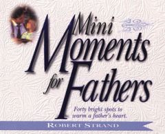 Mini Moments for Fathers
