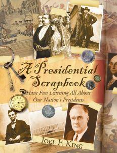A Presidential Scrapbook