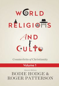 World Religions and Cults Vol. 1