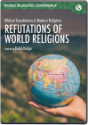 Refutations of World Religions (DVD)