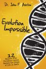 Evolution Impossible (Download)