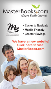 Master Books has a new website! Check us out at masterbooks.com